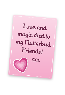 Love and magic dust to my Flutterbud Friends